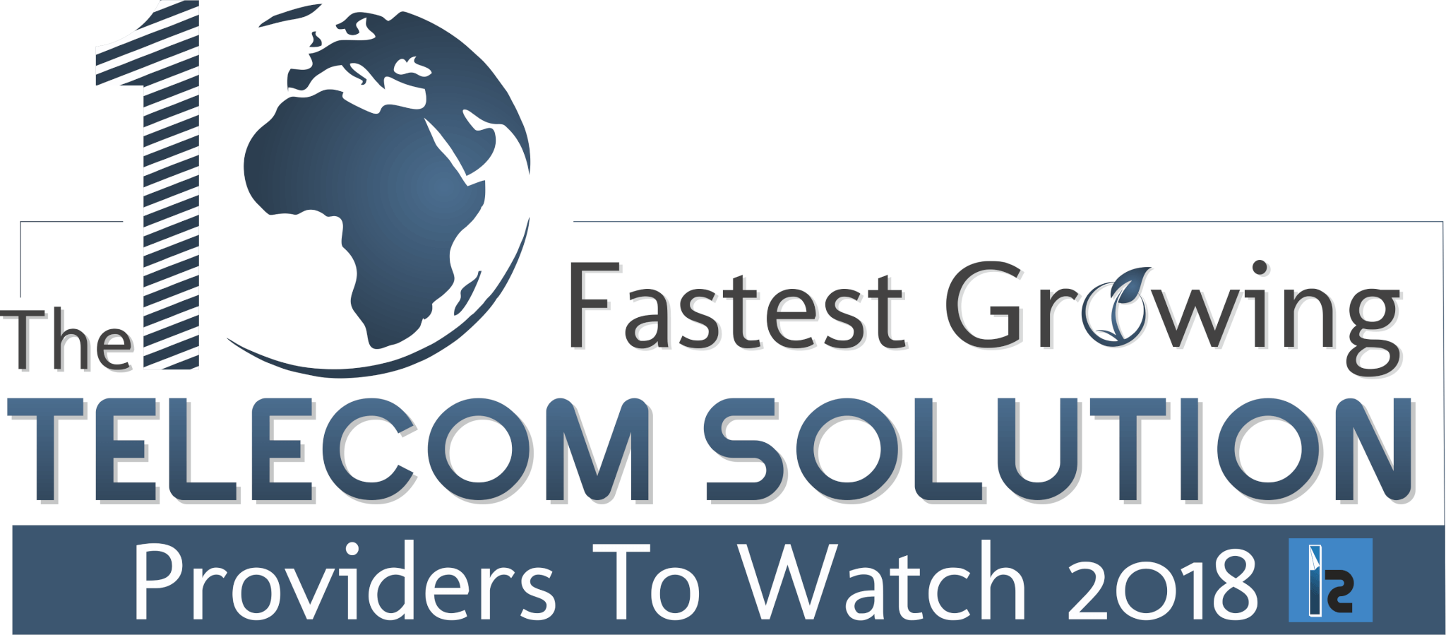 UFINET awarded as one of the 10 Fastest Growing Telecom Solution Providers to Watch 2018