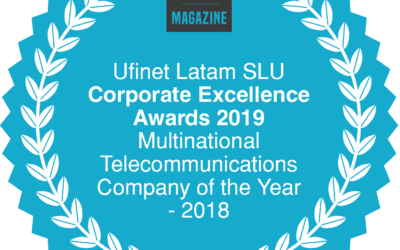 UFINET is awarded as Multinational Telecommunications Company of the Year – 2018!