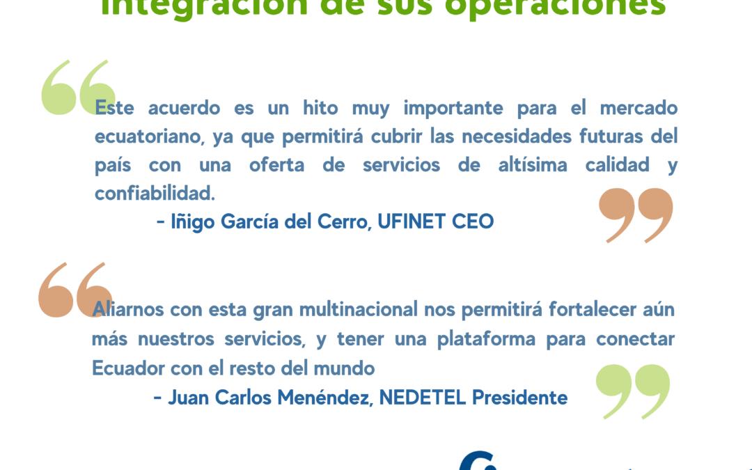 NEDETEL y UFINET consolidan su posicionamiento en Ecuador